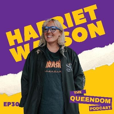 Episode 30 - Harriet Watson