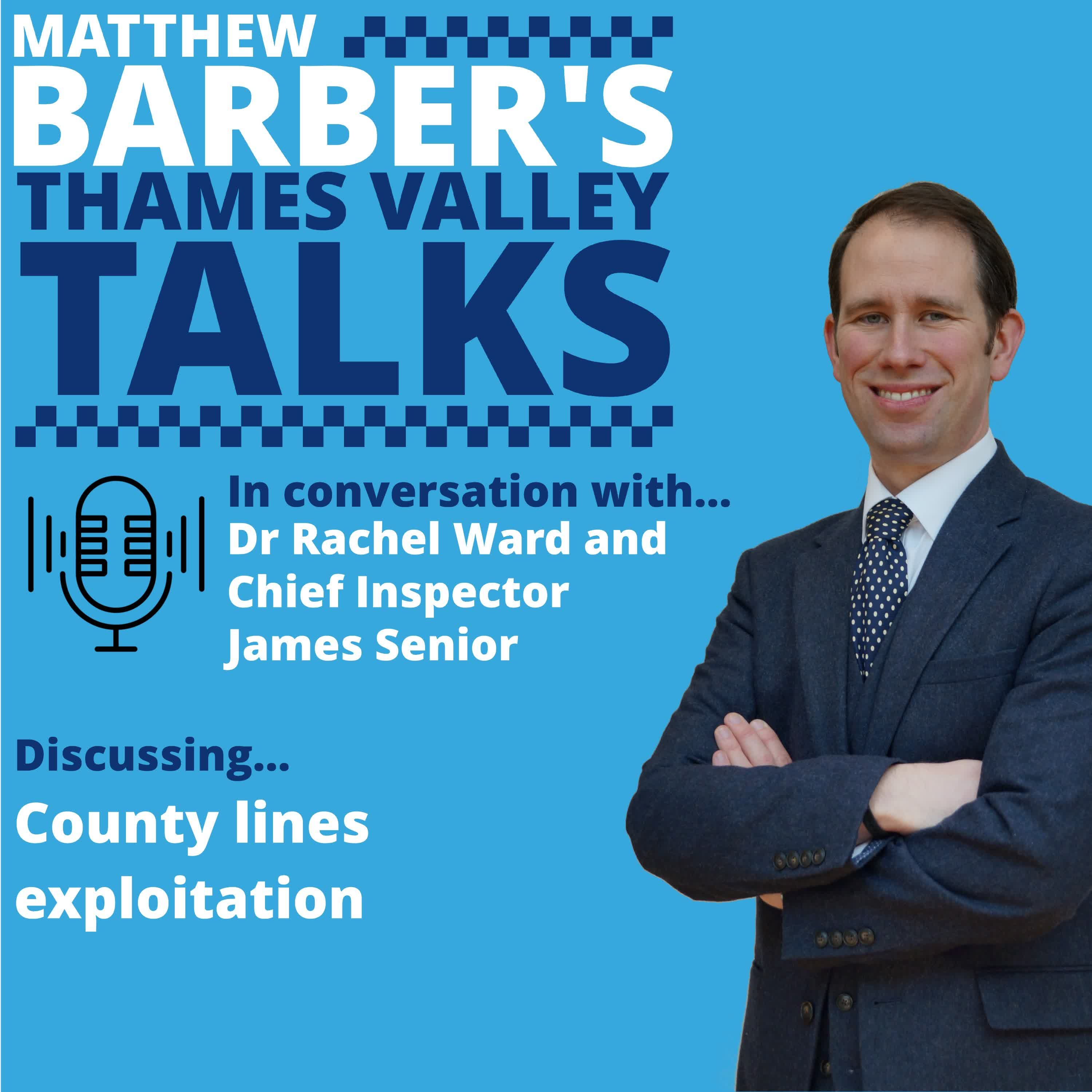 County Lines exploitation - in conversation with Chief Inspector James Senior and Dr Rachel Ward