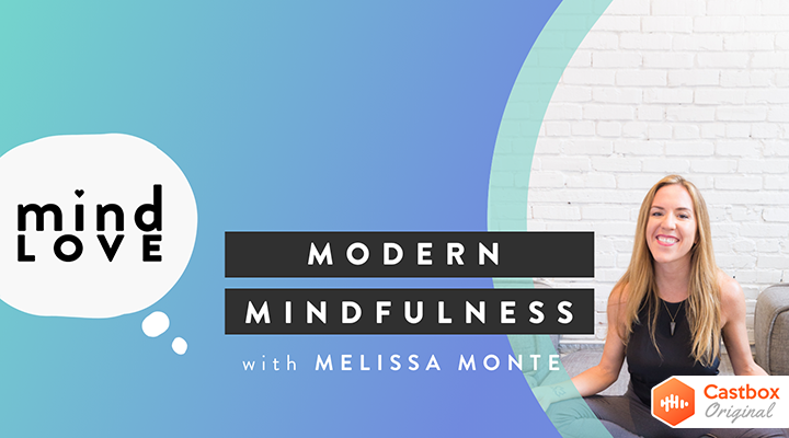 Mind Love: Modern Mindfulness for Happiness, Health and Success