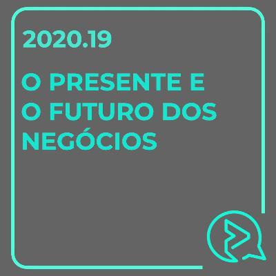 Presente e Futuro dos Negócios