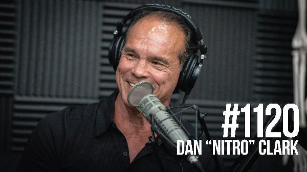 """1120: Dan """"Nitro"""" Clark"""