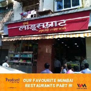 Ep. 82: Our Favourite Mumbai Restaurants Part III