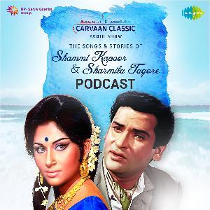 Carvaan Classic Radio Show | Sharmila Tagore & Shammi Kapoor| Deewana Hua Badal, Tarif Karu Kya Uski