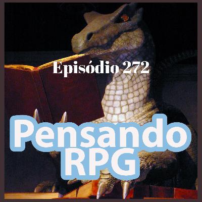 #272 - O surpreendente lado sombrio dos bondosos Dragões de Bronze!