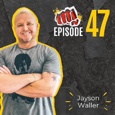 #47: Own the Moment with Jayson Waller