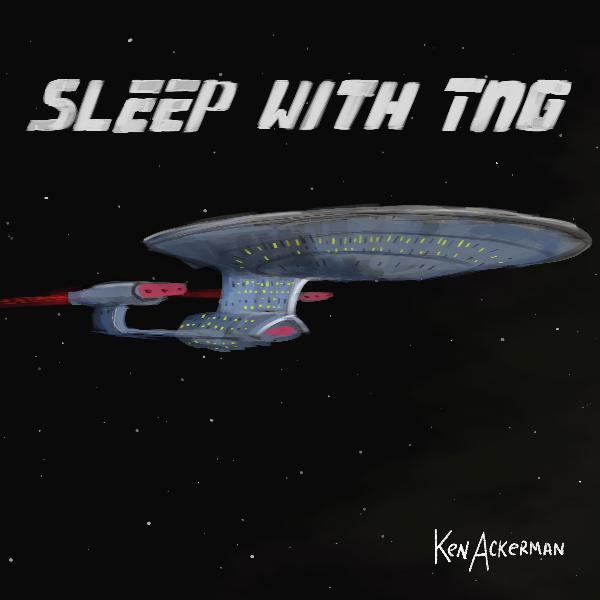 797 - The Neutral Zone | Sleep With TNG S1 E26