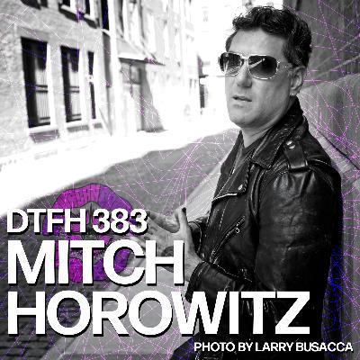 383: Mitch Horowitz