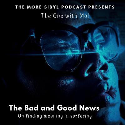 모의 일기  The One with Mo! – On Bad and Good News: Episode 30 (2019)
