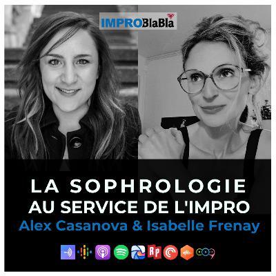 La sophrologie au service de l'improvisation (Isabelle Frenay & Alex Casanova)
