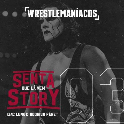 Senta que lá vem Story #03 - Sting, o ícone
