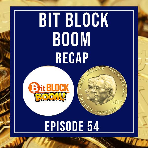 Bit Block Boom Recap Show