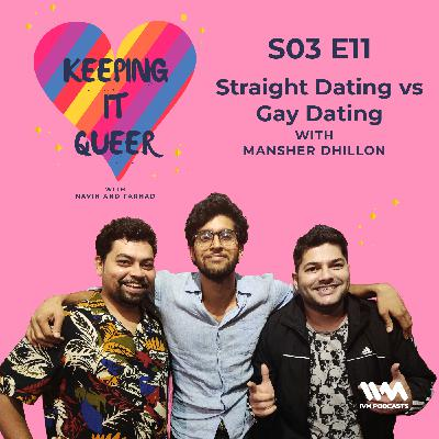 S03 E11: Straight Dating vs Gay Dating