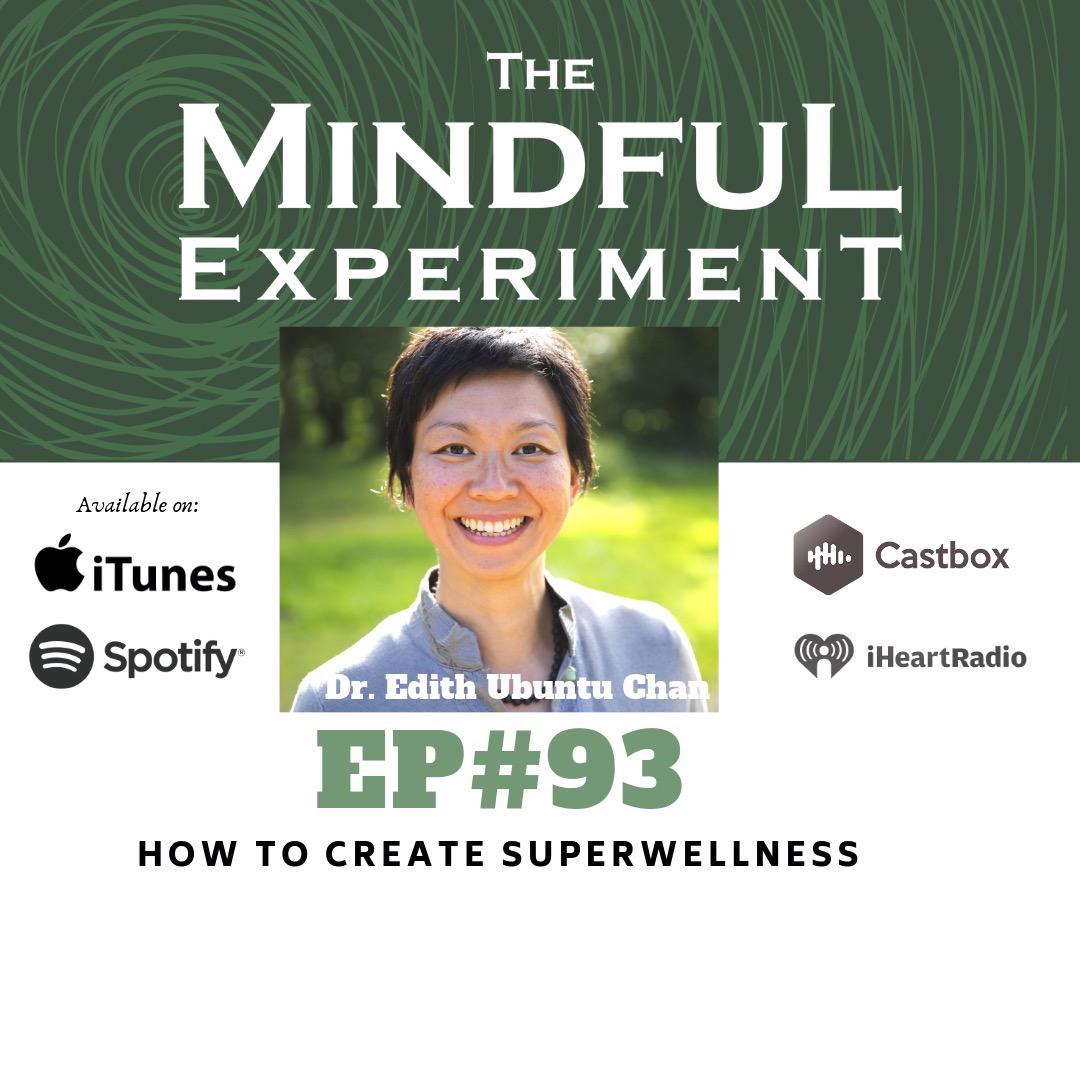 EP#93 - How to Create SuperWellness