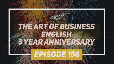 The Art of Business English 3 Year Anniversary