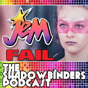 Jem FAILS! The Force AWAKENS! Clara DIES?! – Episode #26