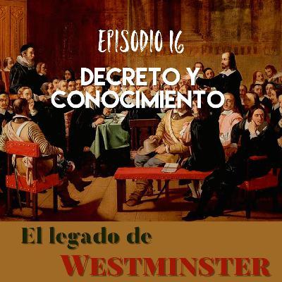 Episodio 16 - Decreto y Conocimiento