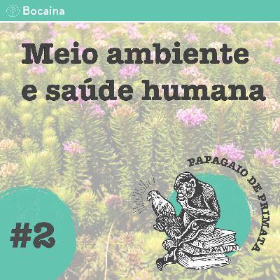 #2 - Meio ambiente e saúde humana