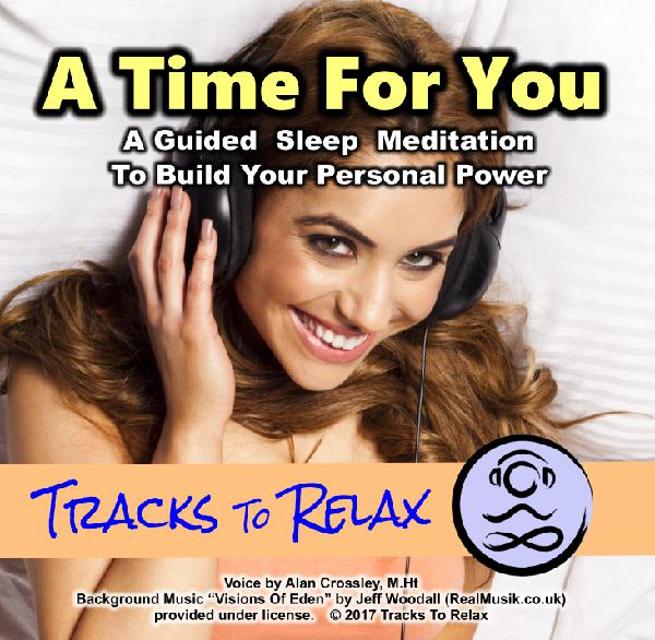A Time For You Sleep Meditation (back by request)