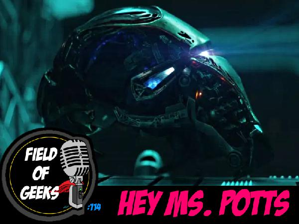 FIELD of GEEKS 114 - HEY MS. POTTS