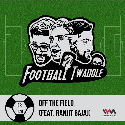 Off The Field (Feat. Ranjit Bajaj)