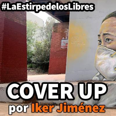 "1x20 ""Cover Up"", con Iker Jiménez #LaEstirpedelosLibres"