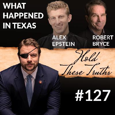 What Happened in Texas, with Alex Epstein and Robert Bryce