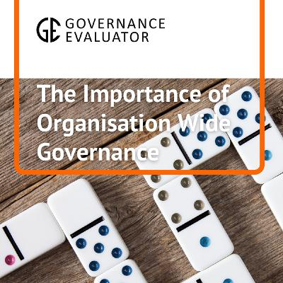 The importance of Organisational Governance