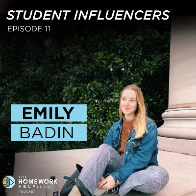 Emily Badin on Staying Focused, Working Hard to Acheive Your Dreams, and Time Management | Student Influencers EP 11