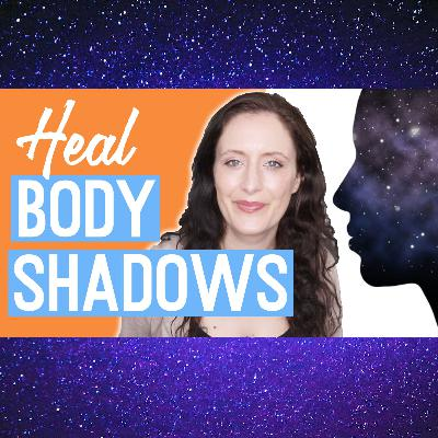 Healing BODY SHADOWS (Try This Today) Stored up Energies, See Them, Release Them and Heal.