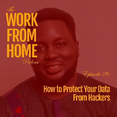 How to Protect Your Data from Hackers