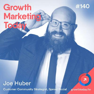 3 Best Practices of a Great Community Builder with Joe Huber (GMT140)