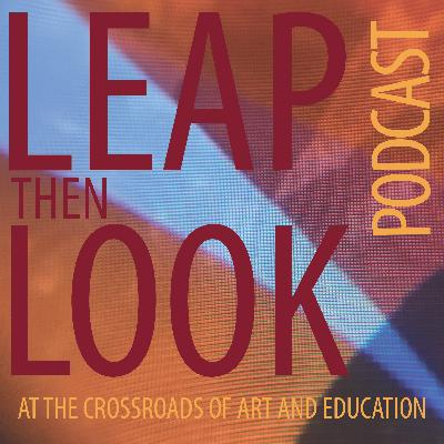 Leap Then Look Podcast: Annis Joslin and Sarah Cole