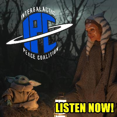 #310: The Mandalorian: Chapters 13 & 14 | The IPC Podcast LIVE