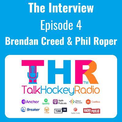 Talk Hockey Radio: The Interview Episode 4 - Brendan Creed and Phil Roper (GB/England Hockey)