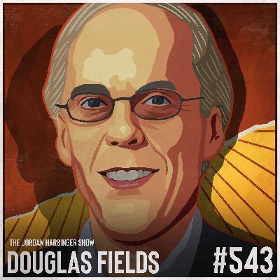 543: R. Douglas Fields | Understanding Why We Snap