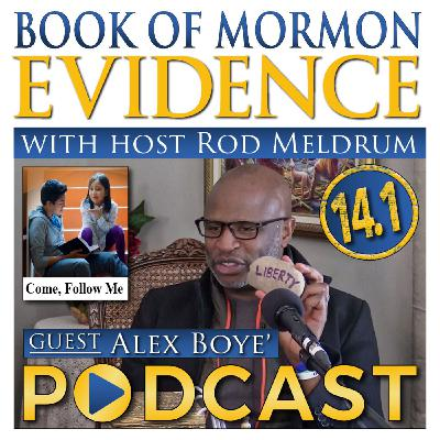 14.1 Come Follow Me (General Conference) Book of Mormon Evidence - ALEX BOYE'
