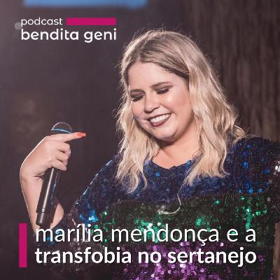 Marília Mendonça e a transfobia no sertanejo