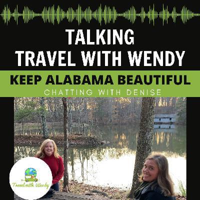 #43 - Chatting with Denise - Keep Alabama Beautiful!