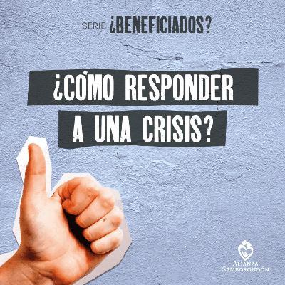 ¿Cómo responder a una crisis?