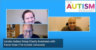 The Autism Podcast - Livestream interview with Kieran Rose (The Autistic Advocate) about mental health during the Coronavirus / Covid-19 pandemic