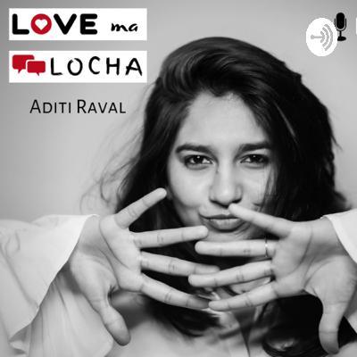 Love ma Locha | Mirage | EP 03