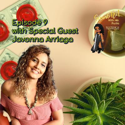 SexualiTea with special guest Javonna Arriaga