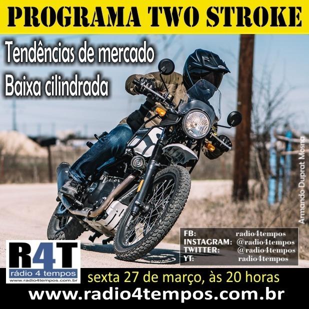 Rádio 4 Tempos - Two Stroke 77:Rádio 4 Tempos