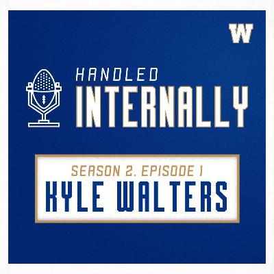 Season 2, Episode 1 - Kyle Walters