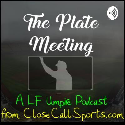 Episode 9 - Pro Umpire Camp with Ron Teague and Kevin Winn