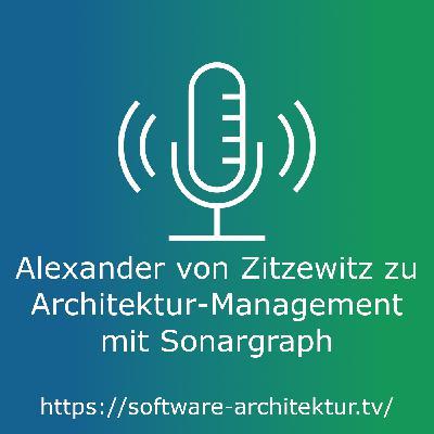 Alexander von Zitzewitz zu Architektur-Management mit Sonargraph