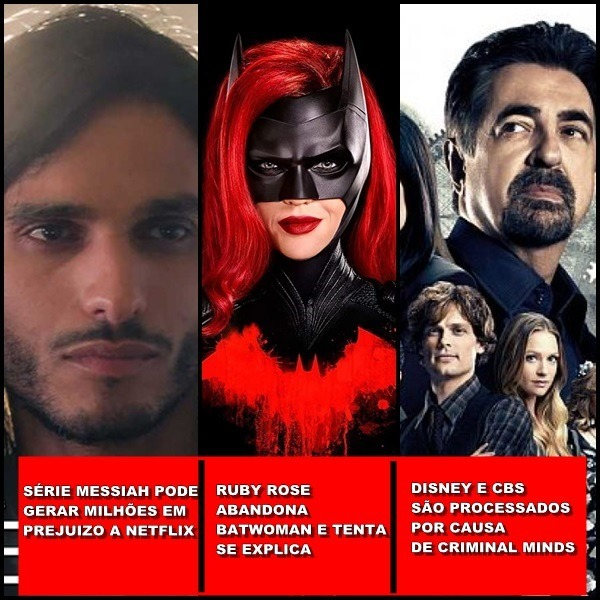 Série Messiah pode gerar grande prejuizo a Netflix, Ruby Rose abandona Batwoman, Criminal Minds na mira da justiça e mais l Uai Cast #40