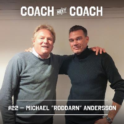 "#22 Michael ""Roddarn"" Andersson"