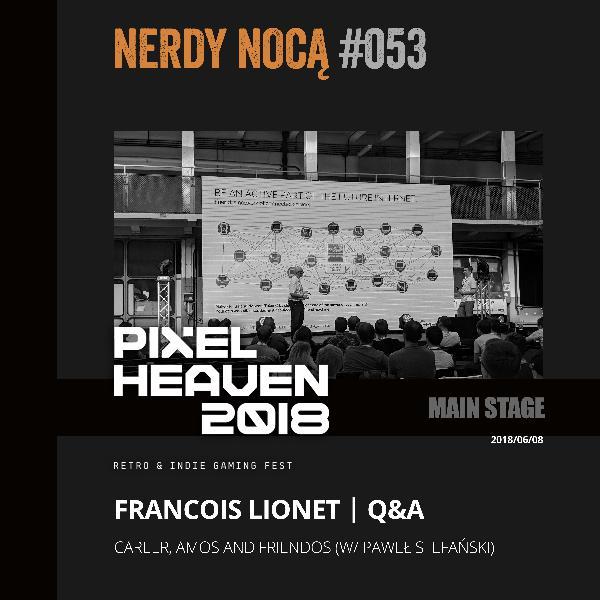#053 François Lionet @ Pixel Heaven 2018 (eng)