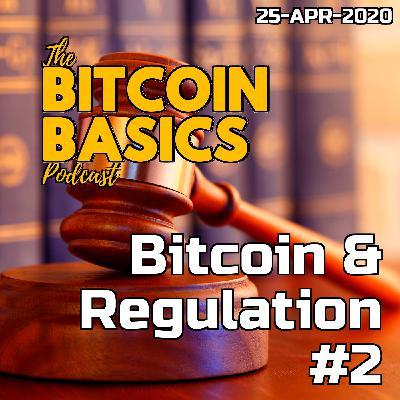 Bitcoin Basics: #14 Bitcoin & Regulation 2of2 (47)